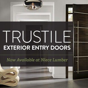 TruStile Exterior Entry Doors: Now Available at Niece Lumber